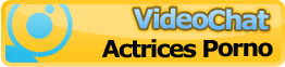 videochat actrices porno